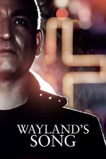 Wayland's Song  - Wayland's Song