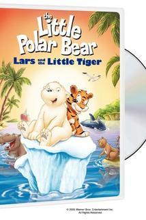 Der kleine Eisbär - Neue Abenteuer, neue Freunde  - Der kleine Eisbär - Neue Abenteuer, neue Freunde