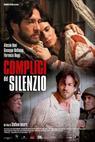 Complici del silenzio (2009)