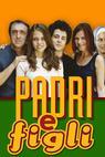 Padri e figli (2005)