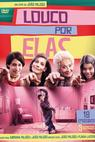 Louco por Elas (2012)