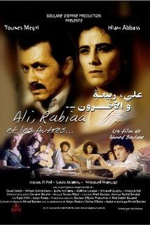 Ali, Rabiaa et les autres  - Ali, Rabiaa et les autres