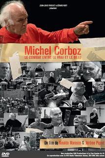 Michel Corboz, le combat entre le vrai et le beau