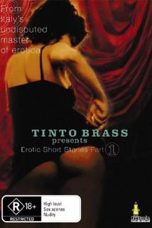Tinto Brass Presents Erotic Short Stories: Part 1 - Julia