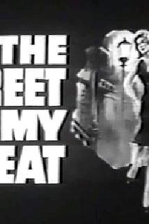 The Street Is My Beat  - The Street Is My Beat
