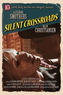 Silent Crossroads