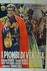I Piombi di Venezia (1953)