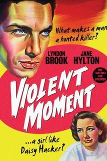 Violent Moment