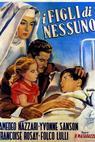 I figli di nessuno (1952)