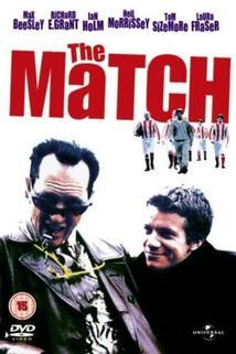 Zápas  - The Match