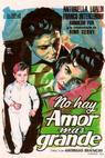 Non c'è amore più grande (1955)