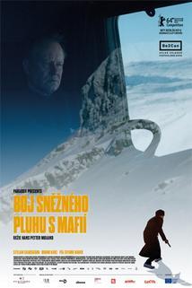 Plakát k filmu: Boj sněžného pluhu s mafií