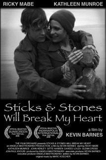 Sticks & Stones Will Break My Heart