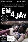 Em 4 Jay (2008)