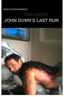 John Dunn's Last Run