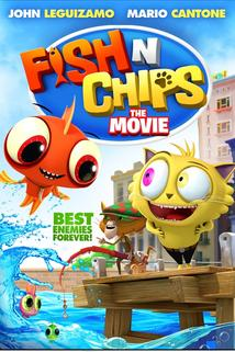Fish N Chips, Best Enemies Forever  - Fish N Chips, Best Enemies Forever