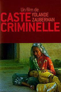Caste criminelle