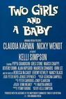 Two Girls and a Baby (1998)