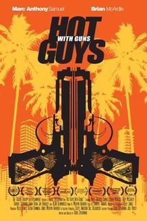 Hot Guys with Guns  - Hot Guys with Guns