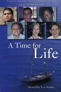 A Time for Life