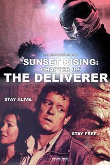 Sunset Rising: Chapter 0.5 - The Deliverer