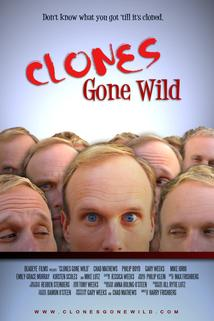 Clones Gone Wild