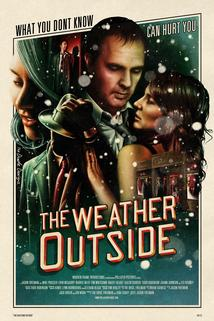 The Weather Outside  - The Weather Outside