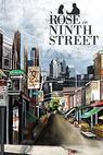 A Rose on Ninth Street (2013)