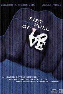 Fist Full of Love  - Fist Full of Love