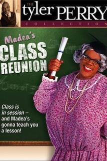 Madea's Class Reunion