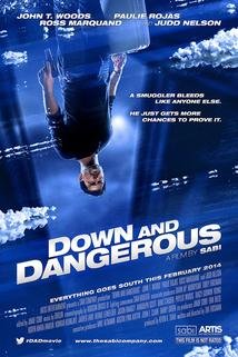 Down and Dangerous  - Down and Dangerous