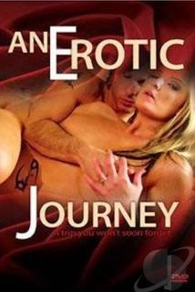 An Erotic Journey  - An Erotic Journey
