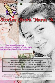 Stories from Nana K.; The Circus Is in Town