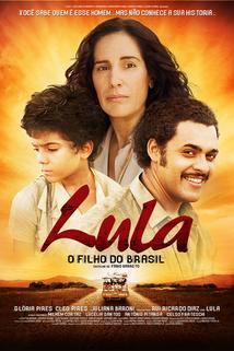 Lula, o Filho do Brasil  - Lula, o Filho do Brasil