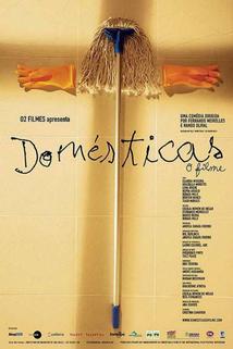Domésticas  - Domésticas: O Filme