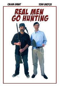 Real Men Go Hunting