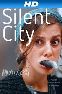 Silent City  - Silent City