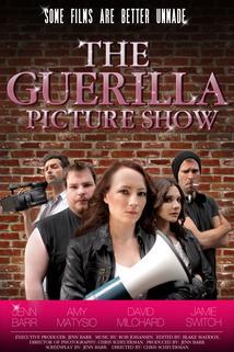 The Guerilla Picture Show