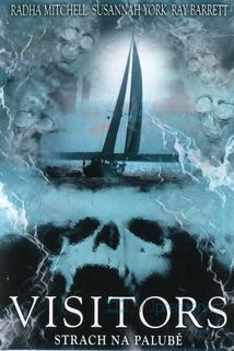 Visitors - Strach na palubě