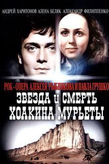 Zvezda i smert Khoakina Muryety
