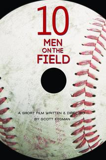 Ten Men on the Field