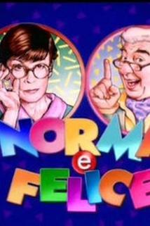 Norma e Felice