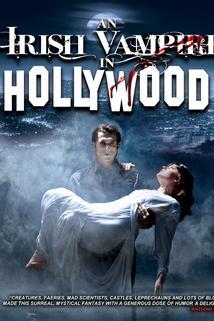 An Irish Vampire in Hollywood
