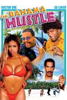 The Bahama Hustle  - The Bahama Hustle
