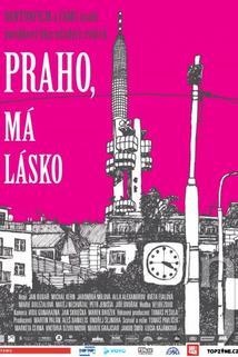 Praho, má lásko