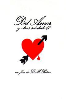 Del amor y otras soledades  - Del amor y otras soledades