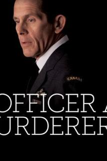 An Officer and a Murderer  - An Officer and a Murderer