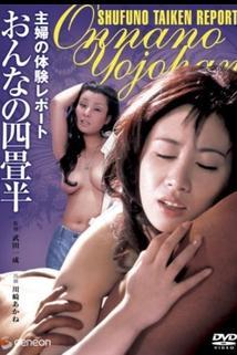 Shufu no taiken repôto: Onna no yojôhan