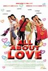 All About Love (2006)