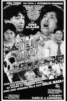 Victim No. 1: Delia Maga